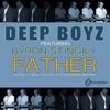 Father(feat. Byron Stingily) - EP