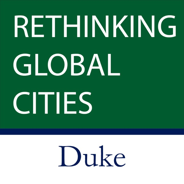 Rethinking Global Cities