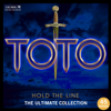 Hold the Line: The Ultimate Toto Collection - Toto
