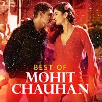 Mohit Chauhan - Best of Mohit Chauhan