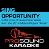Opportunity (In the Style of Quvenzhané Wallis) [Karaoke Instrumental Version] [2014 Original Motion Picture
