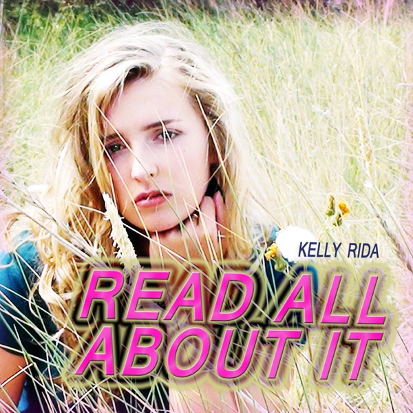 Kelly Rida  -  Read All About It, Pt. III diffusé sur Digital 2 Radio