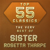 Sister Rosetta Tharpe - Bring Back Those Happy Days