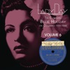 Lady Day: The Complete Billie Holiday on Columbia 1933-1944, Vol. 6, Billie Holiday