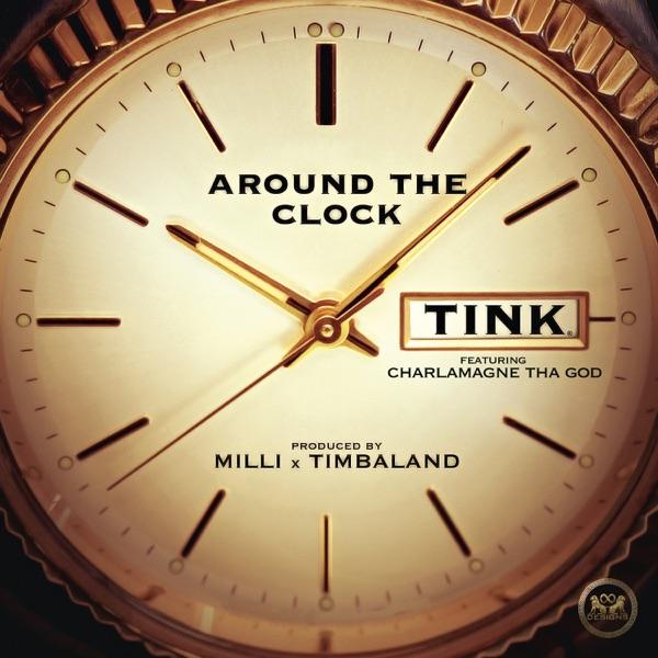Around the Clock (feat. Charlamagne tha God) - Single - Tink