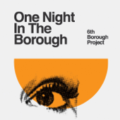 If the Feeling's Right? - 6th Borough Project