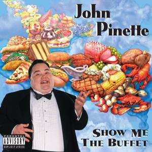 John Pinette - Show Me the Buffet