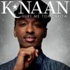 Hurt Me Tomorrow - Single, K'naan