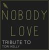 Nobody Love - Starstruck Backing Tracks