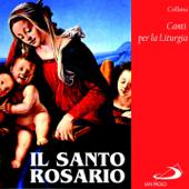 Collana canti per la liturgia: Il santo rosario