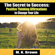 M.K. Brown - The Secret to Success: Positive Thinking Affirmations to Change Your Life (Unabridged)