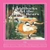 Goldilocks and the Three Bears: Special Edition (Unabridged)