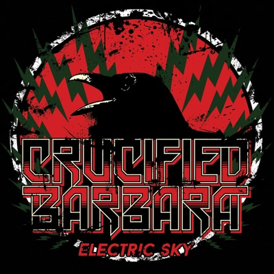 Electric Sky - Single - Crucified Barbara
