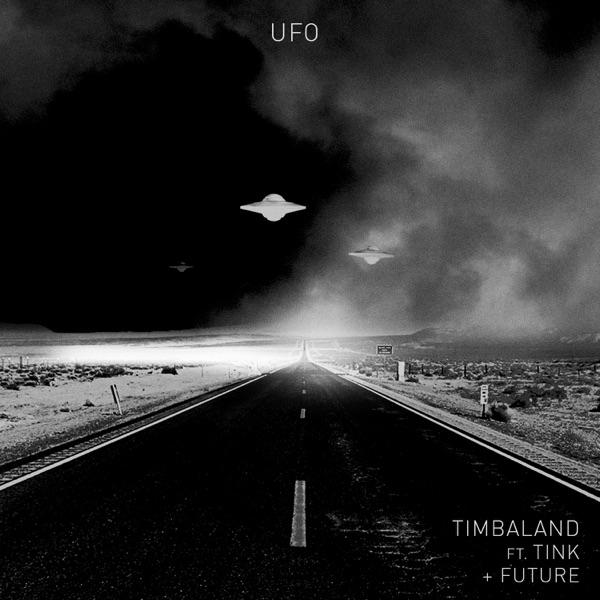 UFO (feat. Tink & Future) - Single - Timbaland