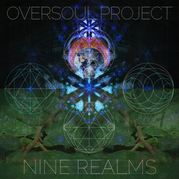 Oversoul Project: Nine Realms by Arcturian Soul, Peak & Re:Creation on  iTunes