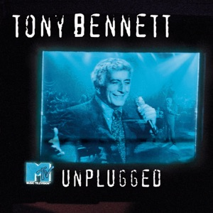 MTV Unplugged: Tony Bennett (Live) Mp3 Download