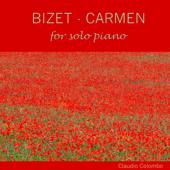 Carmen, For Solo Piano No. 5: Acte I: Habanera Claudio Colombo - Claudio Colombo