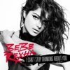I Can't Stop Drinking About You - Single, Bebe Rexha