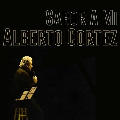 Sabor a Mi - Single - Alberto Cortez