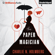 Charlie N. Holmberg - The Paper Magician (Unabridged)