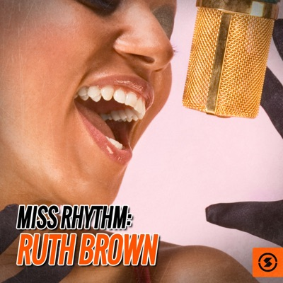 Miss Rhythm: Ruth Brown - Ruth Brown