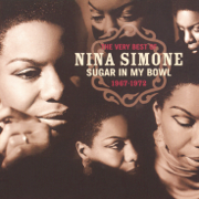 I Want a Little Sugar In My Bowl - Nina Simone - Nina Simone