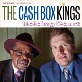 The Cash Box Kings - Quarter to Blue