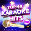 Top 40 Karaoke Hits 2015 - The Very Best Pop Sing-a-Long Favourites - Karaoke Megastarz