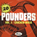 Chicken Walk: 20 Pounders, Vol. 1