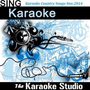 The Karaoke Studio - Where It's At (In the Style of Dustin Lynch) [Instrumental Version]