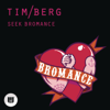 Tim Berg - Seek Bromance (Aviciis Vocal Edit) artwork