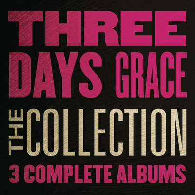 The Collection: Three Days Grace - Three Days Grace