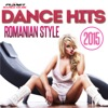 Dance Hits Romanian Style 2015, Various Artists