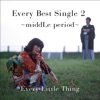 Every Best Single 2 ~middLe period~ ジャケット写真