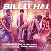 Sahara - Billo Hai (feat. Manj Musik & Raftaar)  artwork
