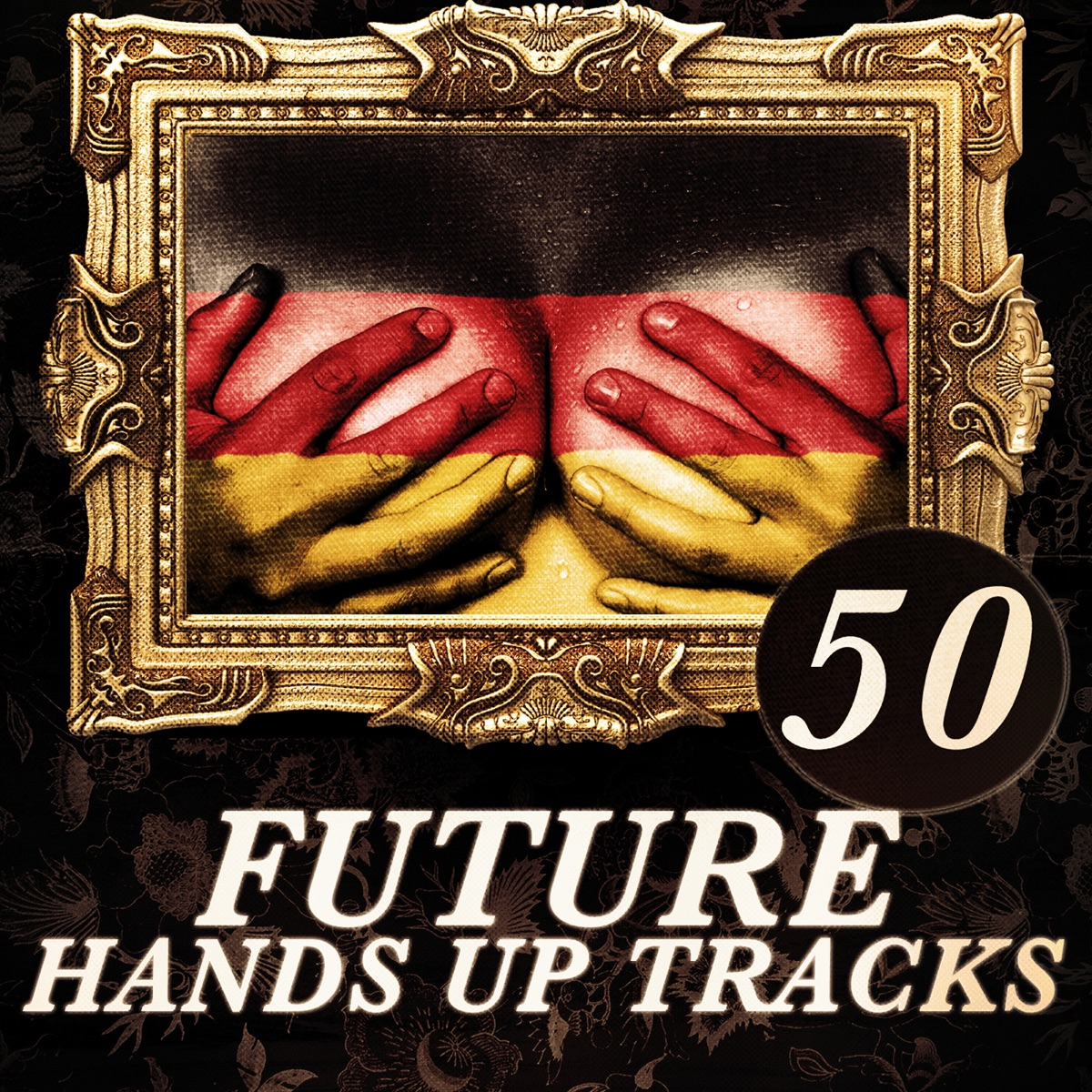 50 Future Hands Up Tracks Various Artists CD cover