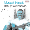 Musical Nawab: Hits of Ilaiyaraaja songs