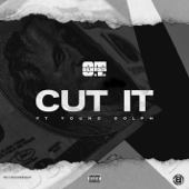 Cut It Feat. Young Dolph O.T. Genasis - O.T. Genasis