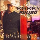 Bobby Pulido - Algun Dia