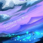 Colors of the Wind - Kyle Landry - Kyle Landry