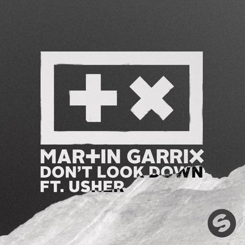 Martin Garrix - Don't Look Down (feat. Usher) - Single