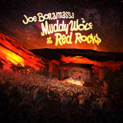 Muddy Wolf at Red Rocks (Live) - Joe Bonamassa album