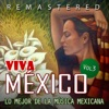 Viva México, Vol. 3 (Remastered)