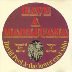 Have a Marijuana