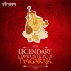Legendary Compositions of Tyagaraja