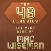 Mac Wiseman - Standing Somewhere In The Shadows