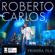 Primera Fila (Portuguese Version) [En Vivo] - Roberto Carlos