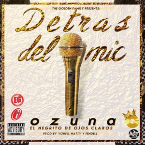 Detrás del Mic - Single Mp3 Download
