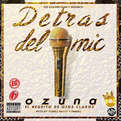 Ozuna - Detrás del Mic - Single