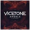Vicetone - Angels (feat. Kat Nestel)